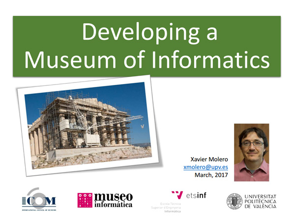 Xavier Molero - Developing a Museum of Informatics